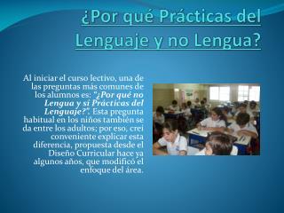 ¿Por qué Prácticas del Lenguaje y no Lengua?