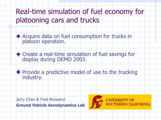 Real-time simulation of fuel economy for platooning cars and trucks
