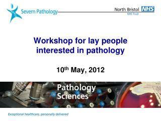 Workshop for lay people interested in pathology