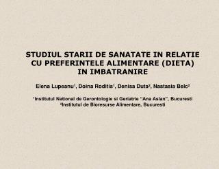 STUDIUL STARII DE SANATATE IN RELATIE CU PREFERINTELE ALIMENTARE (DIETA)  IN IMBATRANIRE