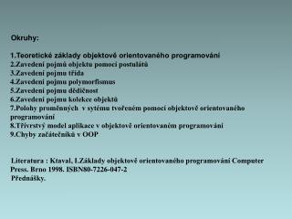 Okruhy: Teoretické základy objektově orientovaného programování