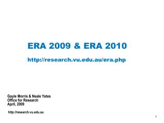ERA 2009 & ERA 2010 research.vu.au/era.php