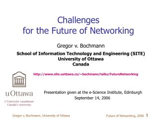 Challenges  for the Future of Networking