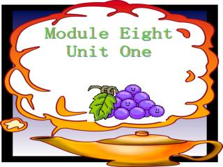 Module Eight Unit One