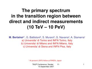 M. Bertaina a,* , G. Battistoni b , S. Muraro b , G. Navarra a , A. Stamerra c