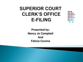 SUPERIOR COURT CLERK'S OFFICE E-FILING