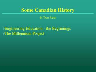 Some Canadian History