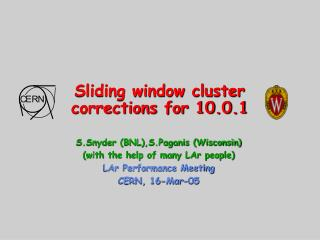 Sliding window cluster corrections for 10.0.1