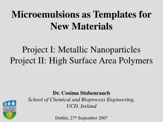 Microemulsions as Templates for  New Materials Project I: Metallic Nanoparticles