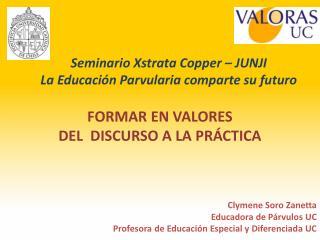 Seminario  Xstrata Copper  – JUNJI La Educación  Parvularia  comparte su futuro