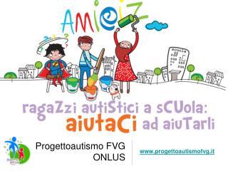 Progettoautismo FVG ONLUS