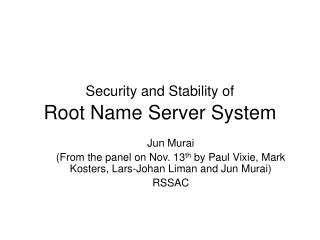 Security and Stability of Root Name Server System