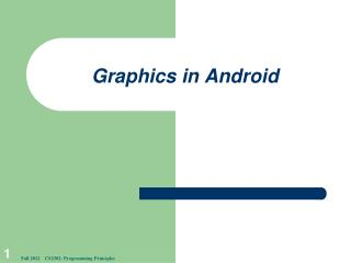 Graphics in Android