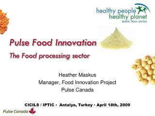 Pulse Food Innovation    The Food processing sector