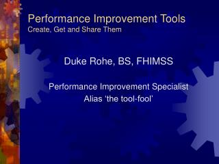 Performance Improvement Tools Create, Get and Share Them