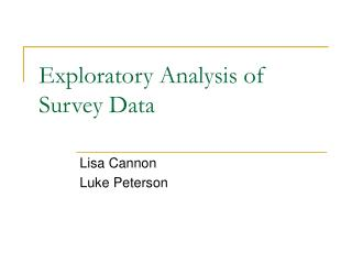 Exploratory Analysis of Survey Data