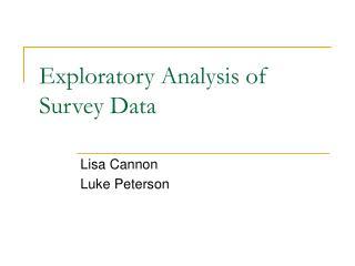 Exploratory Analysis of Survey Data