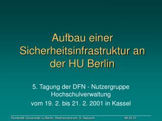 Aufbau einer Sicherheitsinfrastruktur an der HU Berlin