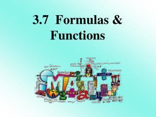 3.7  Formulas & Functions