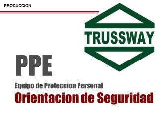 PPE Equipo de Proteccion Personal Orientacion de Seguridad