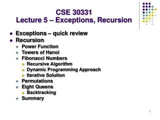 CSE 30331 Lecture 5 – Exceptions, Recursion
