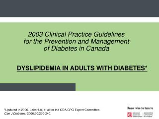 DYSLIPIDEMIA IN ADULTS WITH DIABETES