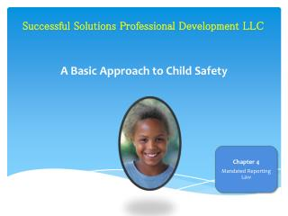 A Basic Approach to Child Safety