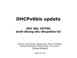 DHCPv6bis update DHC WG, IETF90 draft-dhcwg-dhc-dhcpv6bis-02