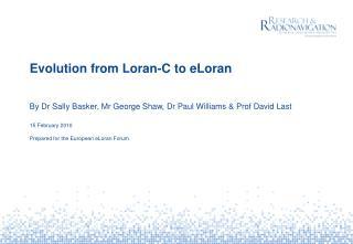Evolution from Loran-C to eLoran
