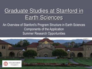 Graduate Studies at Stanford in Earth Sciences