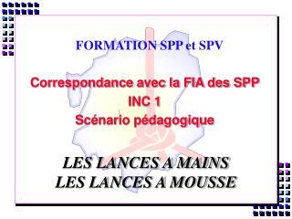 FORMATION SPP et SPV