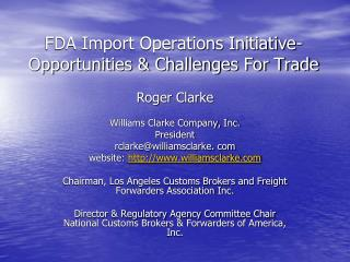 FDA Import Operations Initiative-Opportunities & Challenges For Trade