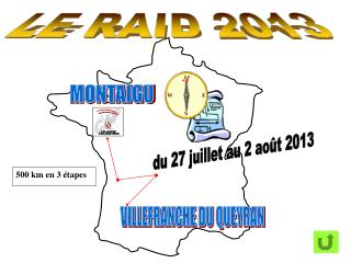 LE RAID 2013