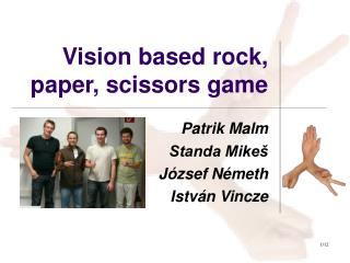 Vision based rock, paper, scissors game