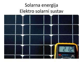 Solarna energija Elektro solarni sustav