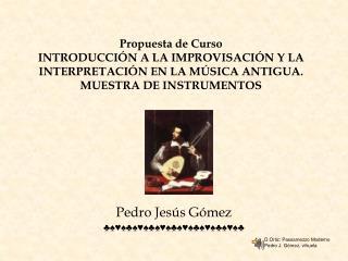 Pedro Jesús Gómez ♣♠♥♠♣♠♥♠♣♠♥♠♣♠♥♠♣♠♥♠♣♠♥♠♣