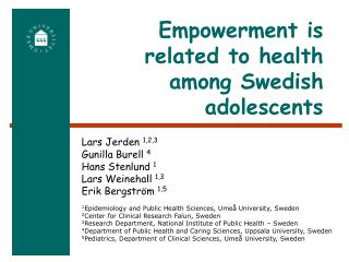 Empowerment is  related to health among Swedish adolescents