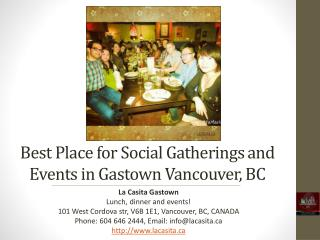 Best Place for Social Gatherings and Events in Vancouver BC