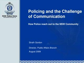 Policing and the Challenge of Communication