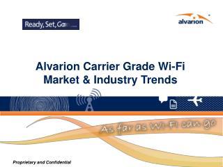 Alvarion Carrier Grade Wi-Fi Market & Industry Trends