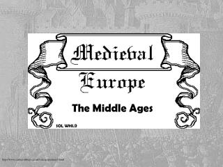 The Middle Ages SOL  WHI. 9