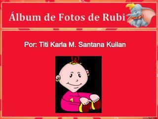 Álbum de Fotos de  Rubi