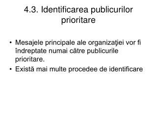 4. 3. Identificarea publicurilor prioritare