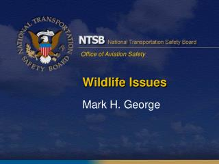 Wildlife Issues