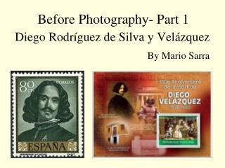 Before Photography- Part 1