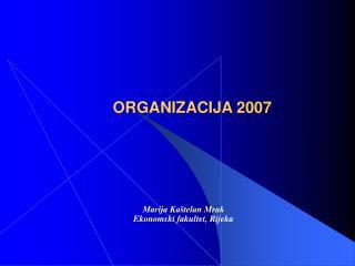 ORGANIZACIJA 2007