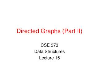 Directed Graphs (Part II)