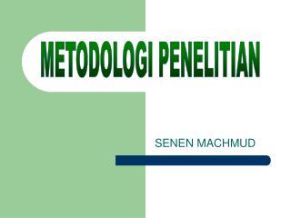SENEN MACHMUD