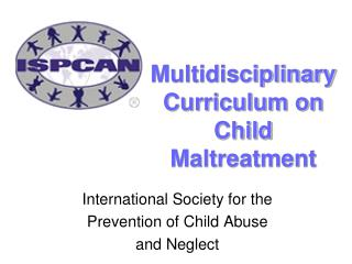 Multidisciplinary Curriculum on Child Maltreatment