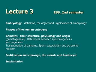 Lecture 3		   	 ESS_2nd semester